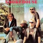 SmokeHouse, Let's Swamp Awhile