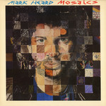 Mark Heard, Mosaics