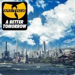 Wu-Tang Clan, A Better Tomorrow