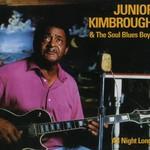 Junior Kimbrough, All Night Long