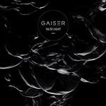 Gaiser, False Light