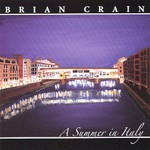 Brian Crain, A Summer In Italy