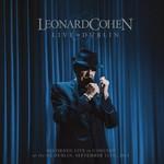 Leonard Cohen, Live in Dublin
