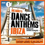Various Artists, BBC Radio 1's Dance Anthems Ibiza Mixed By Danny Howard mp3