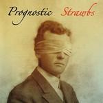 Strawbs, Prognostic
