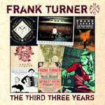 Frank Turner, The Third Three Years