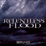 Relentless Flood, Stand