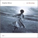 Stephan Micus, On the Wing mp3