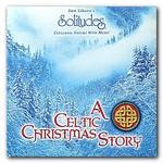 Dan Gibson, A Celtic Christmas Story