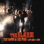 The Alarm, The Sound & the Fury