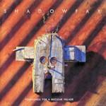 Shadowfax, Folksongs for a Nuclear Village