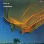 Shadowfax, Shadowdance