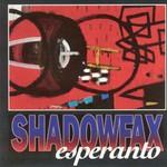 Shadowfax, Esperanto
