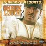 Sheek Louch, After Taxes