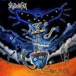 Shadowfax, Magic Theater
