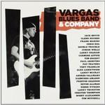 Vargas Blues Band, Vargas Blues Band & Company
