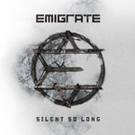 Emigrate, Silent So Long mp3