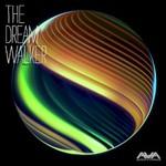Angels & Airwaves, The Dream Walker