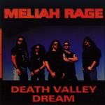 Meliah Rage, Death Valley Dream