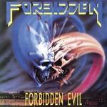 Forbidden, Forbidden Evil