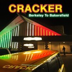 Cracker, Berkeley To Bakersfield