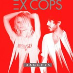 Ex Cops, Daggers