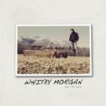 Whitey Morgan and the 78's, Whitey Morgan and the 78's