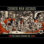 Chinese Man, The Groove Sessions, Vol. 3