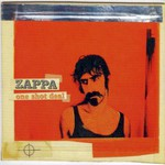 Frank Zappa, One Shot Deal