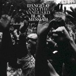 D'Angelo and The Vanguard, Black Messiah