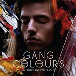 Gang Colours, Invisible In Your City