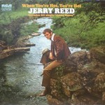 Jerry Reed, When You're Hot, You're Hot