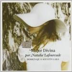 Natalia Lafourcade, Mujer Divina: Homenaje a Agustin Lara