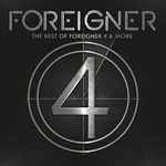 Foreigner, The Best Of Foreigner 4 & More