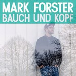Mark Forster, Bauch und Kopf mp3