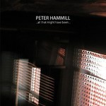 Peter Hammill, ...all that might have been... mp3