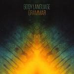 Body Language, Grammar