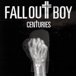 Fall Out Boy, Centuries