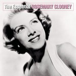 Rosemary Clooney, The Essential Rosemary Clooney