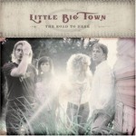 Little Big Town, The Road to Here
