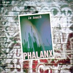 Phalanx, In Touch