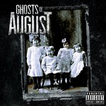Ghosts of August, Ghosts of August