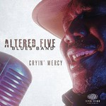Altered Five Blues Band, Cryin' Mercy mp3
