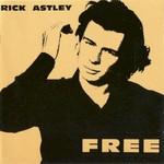 Rick Astley, Free