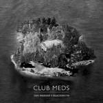Dan Mangan + Blacksmith, Club Meds mp3