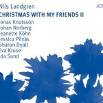 Nils Landgren, Christmas With My Friends II mp3