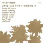 Nils Landgren, Christmas With My Friends III mp3