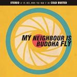 My Neighbour Is, Buddha Fly