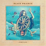 Black Prairie, Fortune