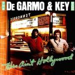 DeGarmo & Key, This Ain't Hollywood